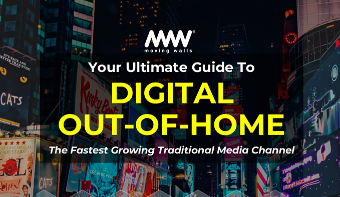 Your Ultimate Guide to Out-of-HomeAdvertising