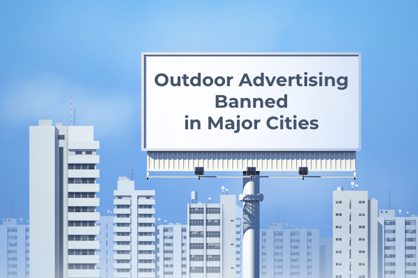 Outdoor Advertising Banned in Major Cities