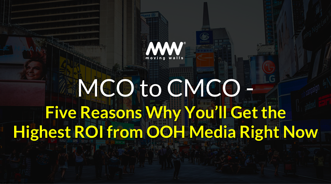 Five Reasons Why You'll Get the Highest ROI from OOH Media Right Now
